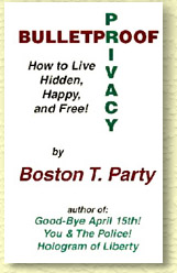 Bulletproof Privacy by Boston T. Party