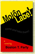 Molon Labe! by Boston T. Party