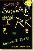 Boston on Surviving Y2K by Boston T. Party